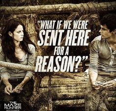 The Maze Runner Thomas and Teresa Movie quote.