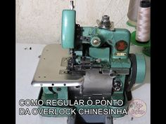 REGULANDO O PONTO DA MAQUINA OVERLOCK CHINESINHA - YouTube