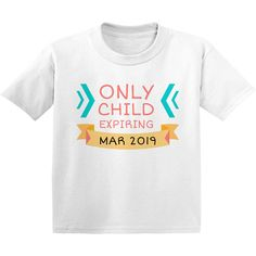 Only Child Expiring Shirt - Funny Sister Shirts - Ideas of Funny Sister Shirts - Only Child Expiring Shirt Funny Toddler Shirts Toddler Shirts for Boys Toddler Shirts for Girls Kids T-Shirts Gifts for Children Sibling Shirts, Sister Shirts, Shirts For Girls, Kids Shirts, New Funny Memes, Funny Quotes For Teens, Funny Babies, Funny Kids, Toddler Humor