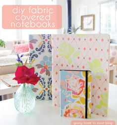 DIY fabric covered notebooks by going home to roost