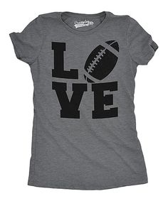 Take a look at this Heather Dark Gray Football 'Love' Fitted Tee today!