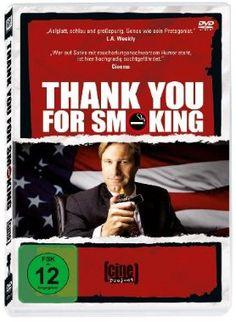 Thank You for Smoking  2005 USA      Jetzt bei Amazon Kaufen Jetzt als Blu-ray oder DVD bei Amazon.de bestellen  IMDB Rating 7,7 (125.598)  Darsteller: Joan Lunden, Eric Haberman, Aaron Eckhart, Mary Jo Smith, Todd Louiso,  Genre: Comedy, Drama,  FSK: 12