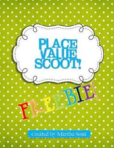 Place Value Scoot Game FREEBIE.  Super cute game for Place Value!  Recreate.
