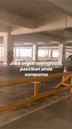Quotes Indonesia Motivasi Singkat 62 Ideas For 2019 Quotes Rindu, Quotes Lucu, Cinta Quotes, Quotes Galau, Story Quotes, Tumblr Quotes, Text Quotes, Quran Quotes, Mood Quotes