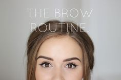 The Brow Routine