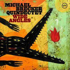 Michael Brecker Quindectet - Wide Angles 2004