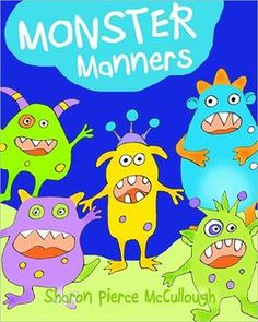 Monster Manners ... a Fun & funny Kids eBook ... read on iPad (Nook Kids app) or Nook Kids ...