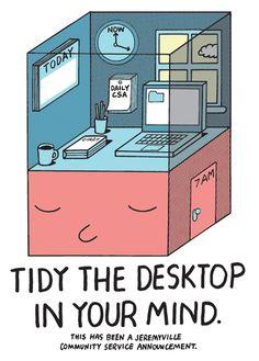 Tidy The Desktop inYour Mind. <3 Jeremyville!!
