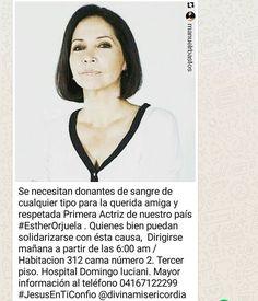 regram @mayelaoficial Se necesitan donantes de sangre con urgencia en Caracas información en la foto @artistas_vnzla Una muy querida y recordada primera actriz de nuestra TV necesita de apoyo y solidaridad: Esther Orjuela #venevision #rctv_contigo