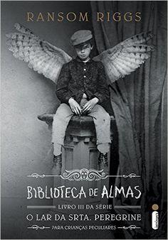 Biblioteca de Almas - Livro III. Série o Lar da Srta. Peregrine Para Crianças…