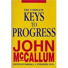 One of the best books every written on lifting. This book is a collection of essays from the old Strength and Health magazine, where McCallum's articles ran in the 60s and early 70s. Timeless and good advice on lifting.