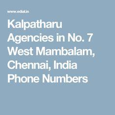 Kalpatharu Agencies in No. 7 West Mambalam, Chennai, India Phone Numbers