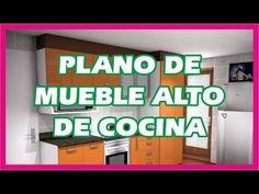 PLANO DE MUEBLE ALTO DE COCINA - YouTube