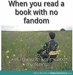Or anything with no fandom... Shatter Me should have a HUGE Fandom... I have decided! @Nici Renee