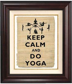 Keep calm and do  yoga  Print  on old  papyrus Wall by DigiMarthe, $11.00