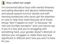 Boys and men suffer, and they need support. Give it to them.