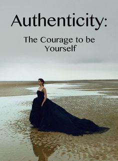 authenticity is not needing external approval to feel good about your actions. Dont second guess or over analyse if you know the decisions you make are base according to your values and what you need. You will attract the right things to your life once you have a sense of who you are.