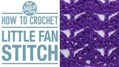 Crochet Tutorial: How to Crochet the Little Fan Stitch. Click link to learn this stitch:  http://newstitchaday.com/how-to-crochet-the-little-fan-stitch/  #yarn #crocheting