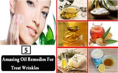 5 Amazing Oil #Remedies to Treat #Wrinkles