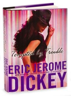 Tempted by Trouble - another fiction by Eric Jerome Dickey