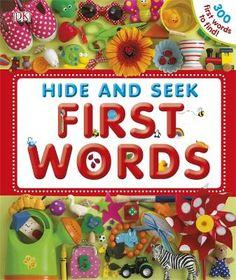 Gotta love Hide and Seek First Words by -  Dawn Sirett