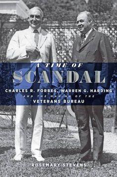 A Time of Scandal: Charles R. Forbes, Warren G. Harding, ... https://www.amazon.com/dp/1421421305/ref=cm_sw_r_pi_dp_x_F7KHybC2BCVGF