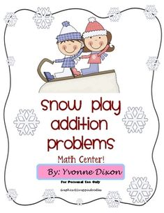 Snow Play Addition Problems...is a sample center from my