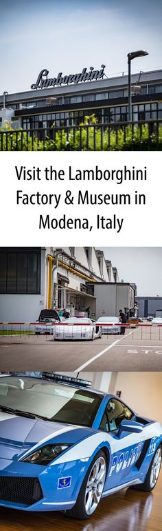 Visit the Lamborghini Factory and Museum in Modena, Italy to get a real feel for Auto Valley