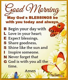 Good Morning Blessings Quotes And Images If you are looking for Good morning blessings quotes and images you've come to the right place. We have collect images about Good morning blessings qu. Good Morning Prayer, Morning Love Quotes, Cute Good Morning, Good Morning Inspirational Quotes, Inspirational Prayers, Good Morning Flowers, Morning Greetings Quotes, Good Morning Messages, Good Morning Wishes