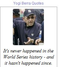 Yogi Berra appeared in fourteen World Series and won ten.  He has many World Series records including most hits.  Besides, being one of the greatest catchers of all time, he is baseball`s most quoted philosopher.