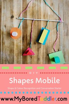 DIY Shapes Mobile Easy Toddler Crafts, Easy Crafts, Easy Diy, Simple Diy, Art History Lessons, Art Lessons For Kids, Toddler Language Development, Crafts For 2 Year Olds, Mobile Craft