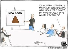 Rebranding mistakes are easy to make. For a succesful rebranding get feedback from your target market and make sure the new brand is still recognizable Inbound Marketing, Content Marketing, Digital Marketing, You Make Me Laugh, Marketing Techniques, Friday Humor, Funny Cartoons, The Funny, Things That Bounce