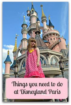 What things should you do at Disneyland Paris? Here are a few of our favourite things