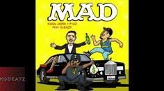 Kool John x P-Lo ft. G-Eazy - Mad [Prod. By P-Lo Of The Invasion] [New 2...