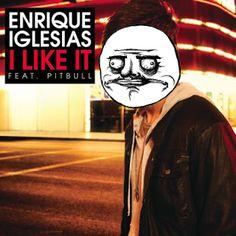 Enrique Iglesias me gusta
