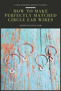 Learn the secret to making perfectly matched Circle Ear Wires with this free wirework basics tutorial from Door 44 Studios. Wire Tutorials, Diy Jewelry Tutorials, Jewelry Tools, Diy Jewelry Making, Metal Jewelry, Jewelry Crafts, Handmade Jewelry, Wire Crafts, Wooden Jewelry