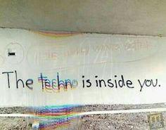 #techno #music #inside