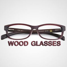 Handmade wooden glasses with high quality at surprisingly great price from Glasseslit are the wood frame glasses you are looking for. http://glasseslit.com/PrescriptionGlasses.php?&glass_type=1&material=7