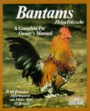Article on the Banty Chicken or Bantam, enlightening and informative