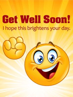 Send Free Cheerful Smiley Face Get Well Card to Loved Ones on Birthday & Greeting Cards by Davia. Get Well Soon Funny, Get Well Soon Quotes, Get Well Soon Gifts, Get Well Messages, Get Well Wishes, Get Well Cards, Birthday Greeting Cards, Birthday Greetings, Card Birthday