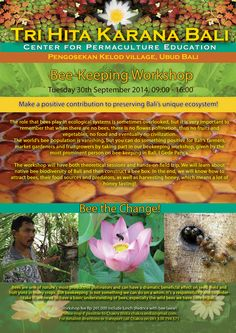 Bee Keeping Workshop at Tri Hita Karana Bali Center for Permaculture Education - Tuesday 30 September 2014, 9am-4pm - with Bali's most prominent bee-keeper, I Gede Panca.