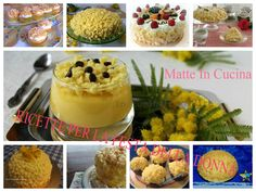 Ricette dolci per la festa della donna, una raccolta di ricette, torte mimosa, chupcake, creme, e altro ancora per il giorno delle donne..