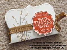 Handmade Gifts; Teacher Treats; Thanksgiving Treats; Stampin' Up!; Tamara's Paper Trail