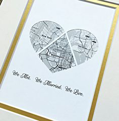 We Met, We Married, We Live - Custom Map Art Gift, Personalized Wedding or Engagement Gift for Couples, Our Love Story with Maps First Anniversary Gifts, Paper Anniversary, Anniversary Ideas, Wedding Vow Art, Engagement Gifts For Couples, Long Distance Relationship Gifts, Heart Map, Custom Map, Paper Hearts