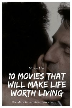 10 Movies That Will Make Life Worth Living - Page 3 of 3 - Movie List Now 3 Movie, Movie List, Three Friends, Best Friends, The Spectator, The Eighth Day, Great Films, Page 3, Be A Better Person