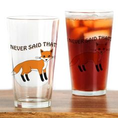 I NEVER SAID THAT! Drinking Glass on CafePress.com