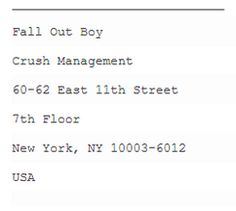 Fall Out Boy Fan Mail Address<<<< GUISE. ANY FALL OUT BOY FANS OUT THERE. THIS WILL MAKE U FEEL BETTER.