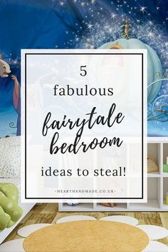 5 Fabulous FairyTale Bedroom Ideas To Steal!