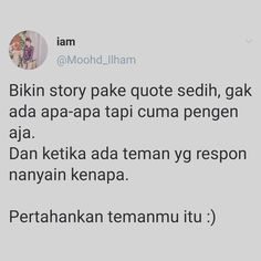 Quotes Rindu, Tweet Quotes, Twitter Quotes, People Quotes, Qoutes, Motivational Quotes, Funny Quotes, Funny Memes, Study Motivation Quotes