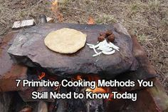 Primitive Cooking Methods. You don't just have to rely on a wood stove to cook your food from now on. See these amazing primitive cooking methods today